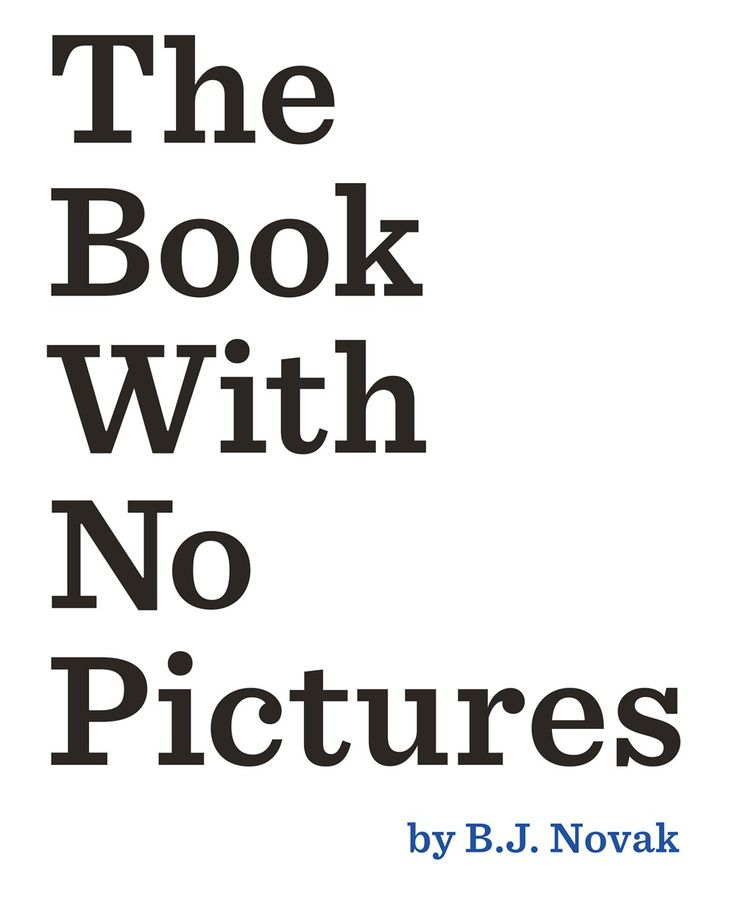 The Book With No Pictures - BJ Novak