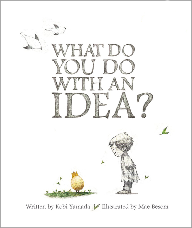 What Do You Do With An Idea - Kobi Yamada